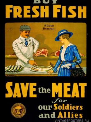 """Купить для интерьера на стену Постер """"Покупайте свежую рыбу. Сохраните мясо"""" Канада 1914"""
