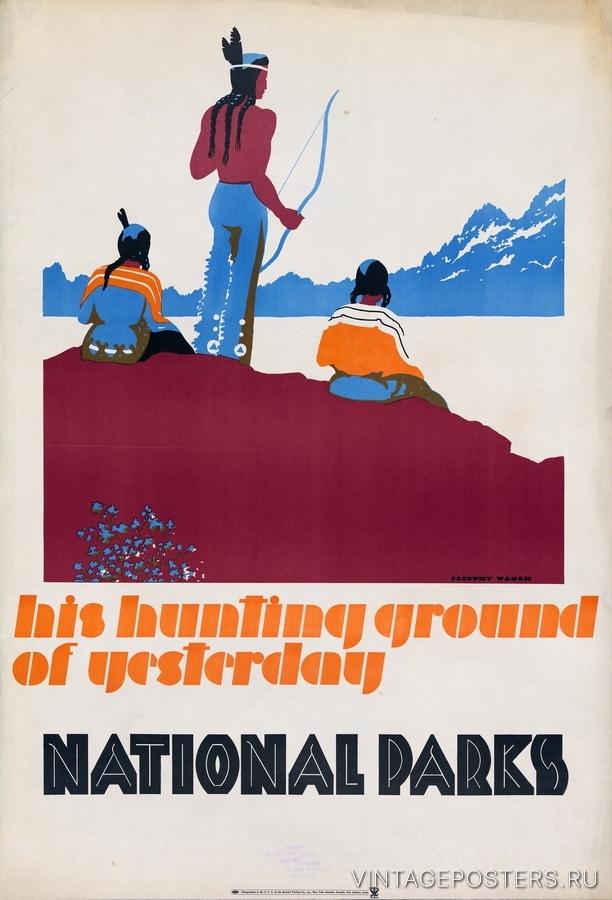 """Купить для интерьера на стену Постер """"Национальные парки. Вчерашние охотничьи угодья"""" 1930"""