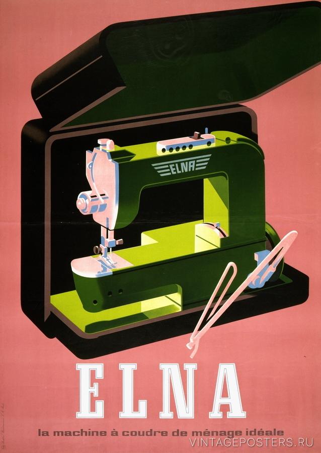 """Купить для интерьера на стену Постер """"Elna - идеальная швейная машинка для дома"""" Швейцария 1930"""