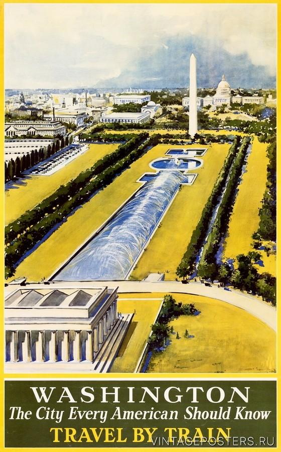 """Купить для интерьера на стену Постер """"Вашингтон - город, который должен знать каждый американец"""" 1930"""