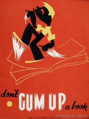 """Купить для интерьера на стену Постер """"Не пачкайте книгу клеем!"""" США 1936"""