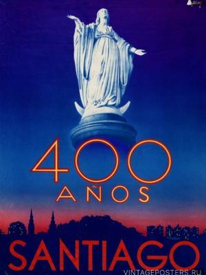 """Купить для интерьера на стену Постер """"400 лет Сантьяго"""" Чили 1941"""