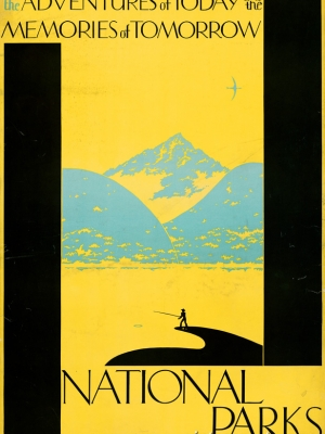 """Купить для интерьера на стену Постер """"Приключения сегодня для воспоминаний завтра. Национальные парки"""" США 1930"""