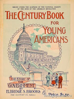 """Винтажный Ретро Постер """"Книга для молодых американцев - история правительства от Элбриджа Брукса"""" США 1896 для интерьера купить"""