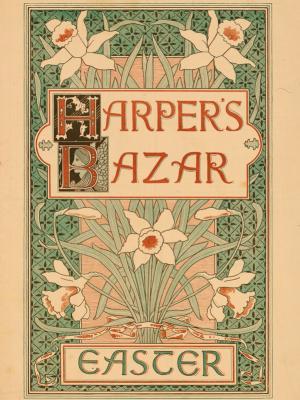 """Винтажный Ретро Постер """"Harper's Bazar - пасхальный номер"""" США 1890 для интерьера купить"""