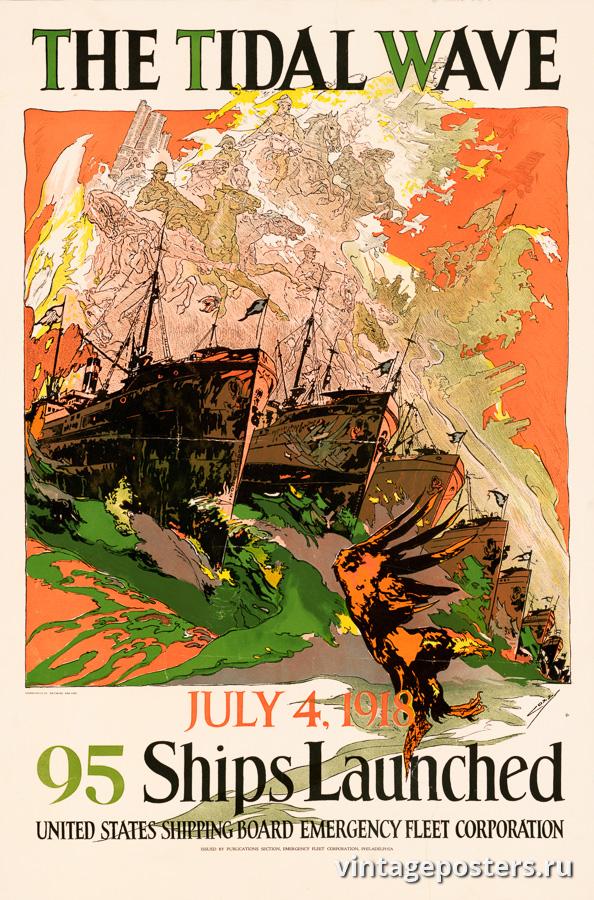 """Винтажный Ретро Постер """"Приливная волна — 95 кораблей спущены на воду"""" США 1918 для интерьера купить"""