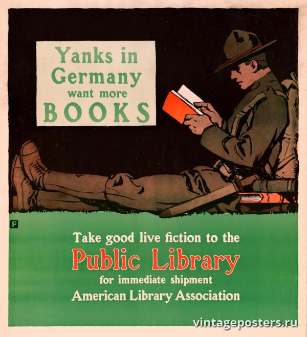 """Винтажный Ретро Постер """"Янки в Германии хотят больше книг. Отнесите хорошие книги в публичную библиотеку для немедленной отправки"""" США 1918 для интерьера купить"""