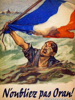 """Винтажный Ретро Постер """"Не забывайте Оран!"""" Франция 1942 для интерьера купить"""
