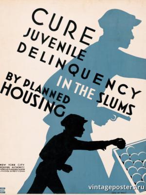 """Винтажный Ретро Постер """"Вылечить преступность среди несовершеннолетних с помощью лучшего жилья"""" США 1936 для интерьера купить"""
