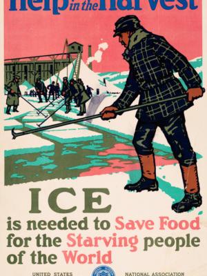"""Винтажный Ретро Постер """"Помощь в сборе льда необходима, чтобы сохранить еду"""" США 1910 для интерьера купить"""