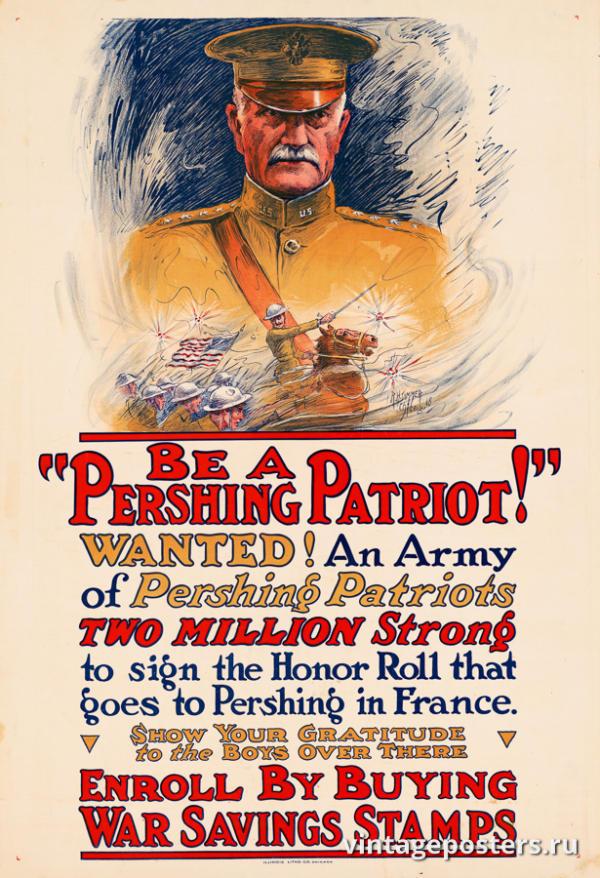 """Винтажный Ретро Постер """"Будь «Першинг-Патриотом»!"""" США 1918 для интерьера купить"""