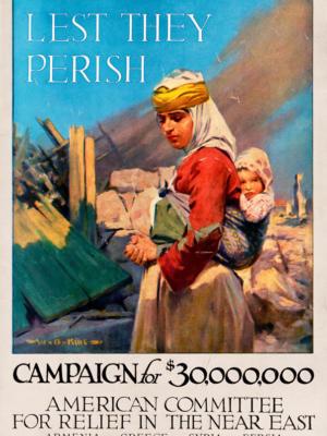 """Винтажный Ретро Постер """"Чтобы они не погибли соберем 30 миллионов долларов. Армения-Греция-Сирия-Персия"""" США 1917 для интерьера купить"""